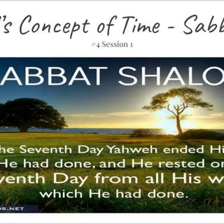 15 August 2018 - (#4 Session 1) God's Concept of Time - Sabbath