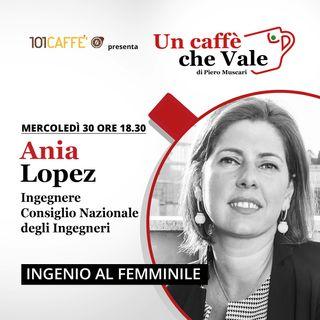 Ania Lopez: Ingenio al femminile