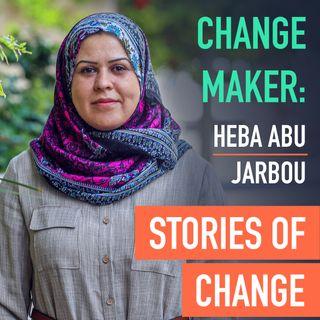 Change Maker: Heba Abu Jarbou