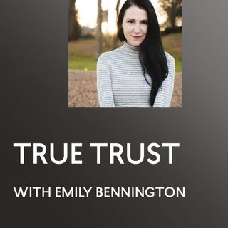 [INTERVIEW] True Trust - Emily Bennington - ACIM - A Course in Miracles