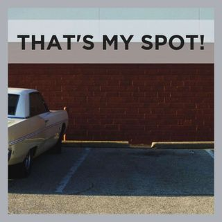 Episode 126: THAT'S MY SPOT!