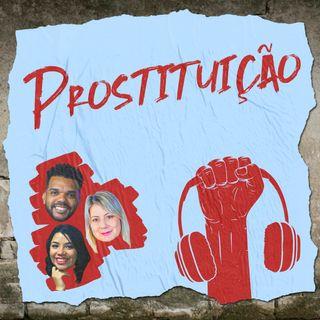 Falando de Prostituição - Quebrada Pod #6