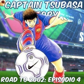 Road To 2002: Episodio 4 - L'esordio nella Liga di Tsubasa