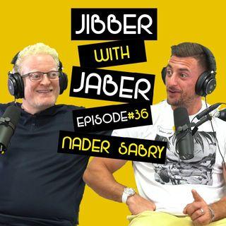 Ep 36 | Nader Sabri | Growth hacker, Inventor, Nasa Hall of Famer | Jibber with Jaber