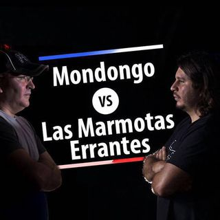 Podcast Marmotas vs Mondongo 004