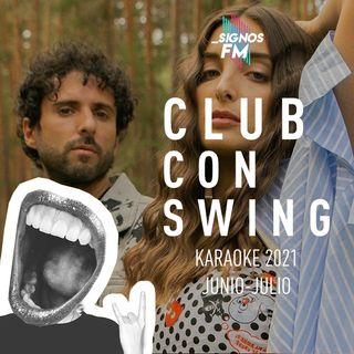 SignosFM #ClubConSwing Karaoke Junio - Julio 2021