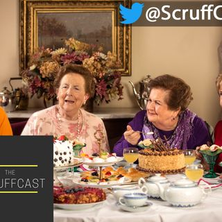 Tea Time - ScruffCast Ep. 81