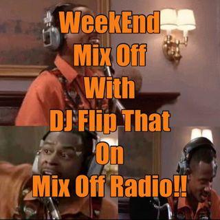 WeekEnd Mix Off 9/6/19 (Live DJ Mix)