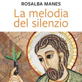 """Rosalba Manes """"La melodia del silenzio"""""""