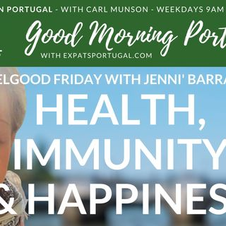 Health, happiness and immunity | Feelgood Friday with Jenni B on the GMP!