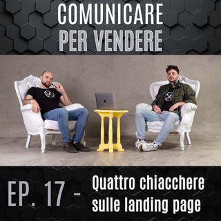Episodio 17 - Quattro chiacchere sulle landing page