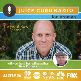 ep. 66: Front Row Factor with Jon Vroman