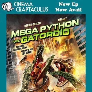 "CINEMA CRAPTACULUS 59 ""Mega Python vs. Gatoroid"""