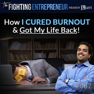 How I Cured Burnout & Got My Evenings Back!