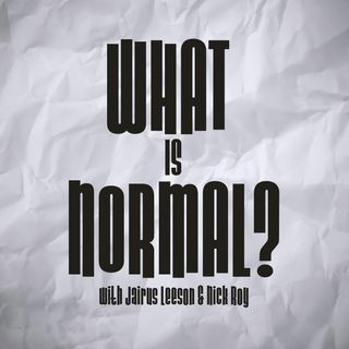 Fashion & Showing Your Personality | What is Normal? Ep. 12