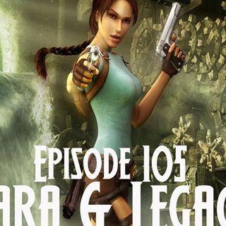 Lara and Legacy