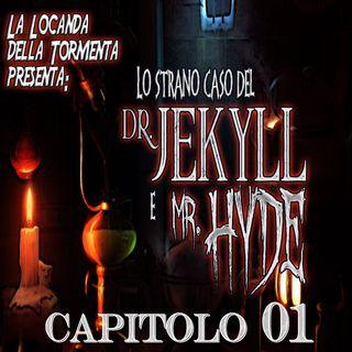 Lo strano caso del Dott. Jekyll e Mr. Hyde - Capitolo 01