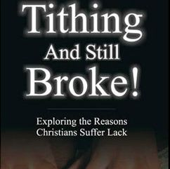 Why Am I Tithing But Still Broke?