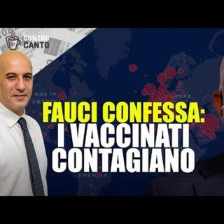 Fauci confessa: i vaccinati contagiano - Il Controcanto - Rassegna stampa del 29 Luglio 2021