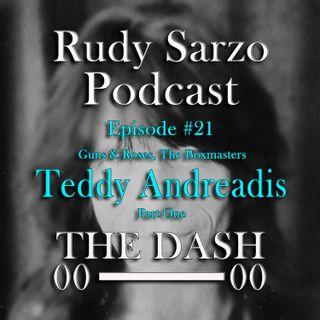 Teddy Andreadis Episode 21 Part 1