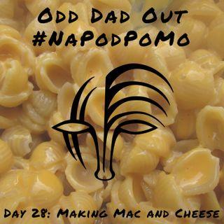 Day 28 #NAPODPOMO Making Mac and Cheese