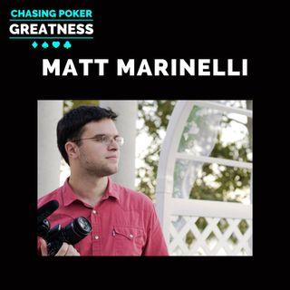 #106: Matt Marinelli: High Stakes Cash Animal, Poker Detox Legend, & Co-Founder of BigBetU