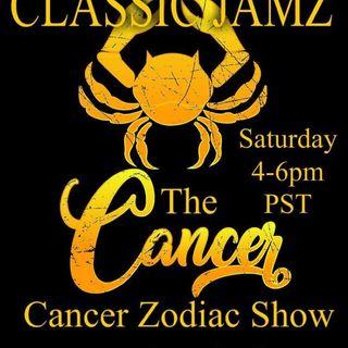 Classic Jamz *Cancer Zodiac Show* 7/13/19