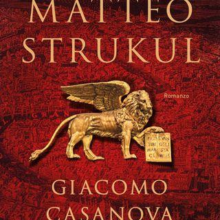 "Matteo Strukul ""Giacomo Casanova"""