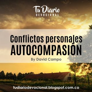 Conflictos personales AUTOCOMPASIÓN