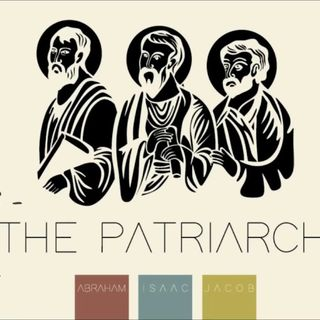 1 February 2019 (#7 Session 2) Day 3 - The Patriarchs