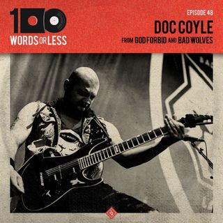 Doc Coyle from God Forbid & Bad Wolves