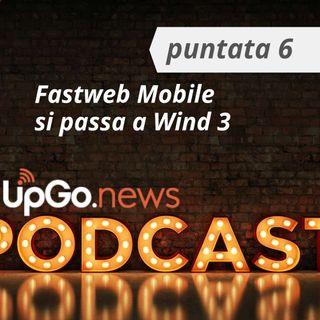 Fastweb Mobile si appoggia a Wind 3. Le novità