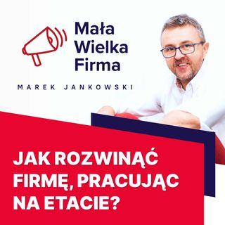 307: Własna firma i praca na etacie – Malwina Angerman-Kowalska