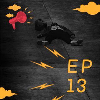 EP 13 - Não se conforme - Michael Anselmo