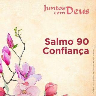 Salmo 90 - Confiança