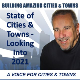 The State of Cities & Towns and a Look Ahead to 2021