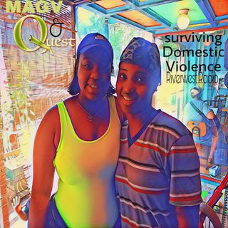 MAGV & Quest Nation. Surviving Domestic Violence