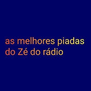 As Melhores Piadas Do Zé Do Rádio