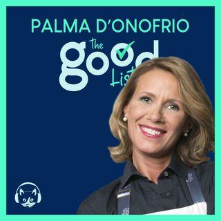 02. The Good List: Palma D'Onofrio - Le 5 cose che in cucina non dovrebbero mai mancare