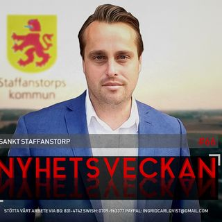 Nyhetsveckan #66 - Sankt Staffanstorp, SD större än S, stulna pistoler på Rosenbad
