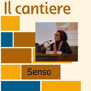 2. Senso - Lidia Maggi (i podcast del cantiere)