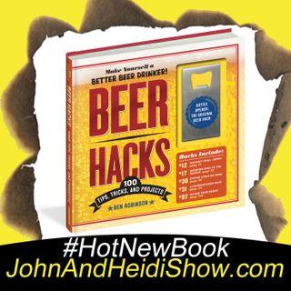 10-17-18-John And Heidi Show-BenRobinson-BeerHacks