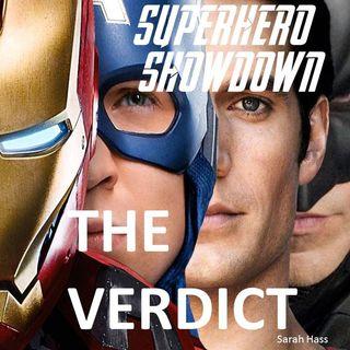 The Verdict (ep 1): Superhero Showdown