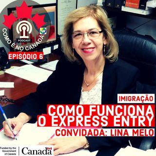 Express Entry | Lina Melo | Ep.6