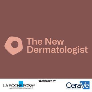 The New Dermatologist