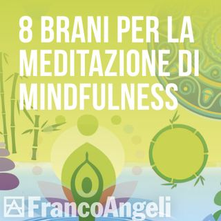 Ennio Preziosi - 8 brani per la Meditazione di Mindfulness