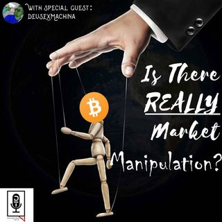 Episode 38 - Market Manipulation
