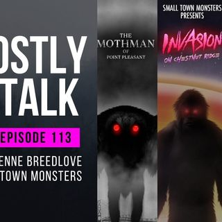 GHOSTLY TALK  EP 113 – SETH & ADRIENNE BREEDLOVE OF SMALL TOWN MONSTERS