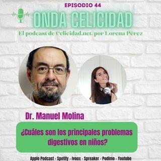OC044 - ¿Cuáles son los principales problemas digestivos en niños? Con el Dr. Molina