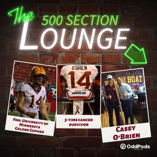 E91: Casey O'Brien Holds His Own in the Lounge!
